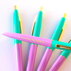 Bolígrafo Ni una Excusa Más Querida